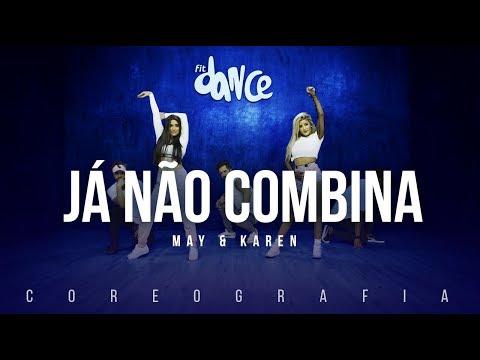 Já não combina - May e Karen | FitDance TV (Coreografia) Dance Video