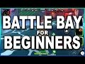 Beginners Guide to Battle Bay