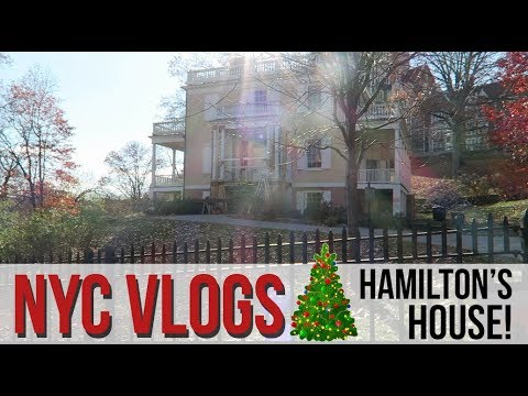 NYC VLOG | Touring Hamilton's HOUSE!