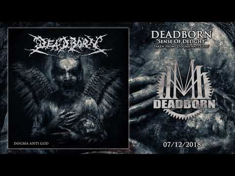 DEADBORN - Sense Of Delight Mp3
