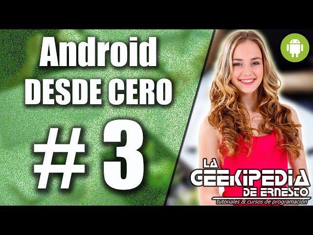 Curso Android desde cero #3 | La herramienta ConstraintLayout