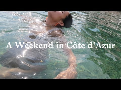 A WEEKEND IN CÔTE D'AZUR | Travel Vlog