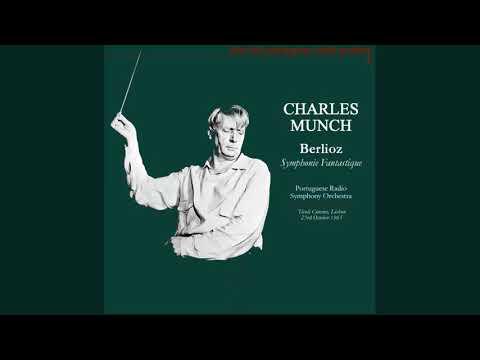 Berlioz: Symphonie Fantastique (Charles Munch, Portuguese RSO, 1965)