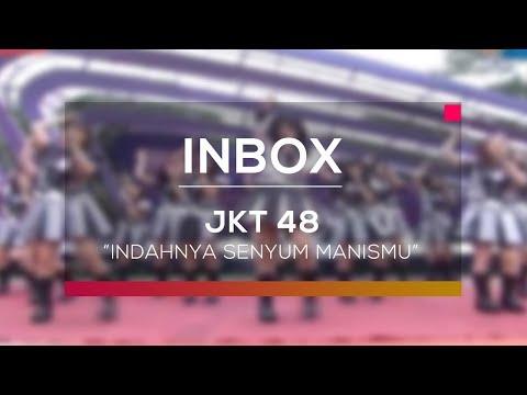 JKT 48 - Indahnya Senyum Manismu (Live on Inbox)