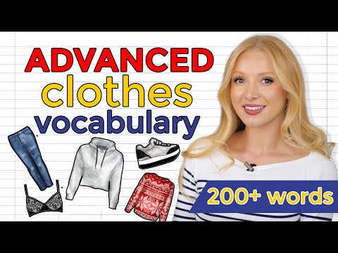 Important & Advanced Clothes Vocabulary (with pictures) - Learn 200+ words!