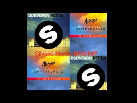 DubVision Vs Alesso Vs OneRepublic - If i lose Redux (Silvano Mereu MASHUP)
