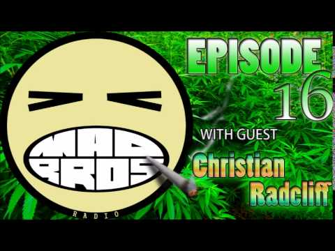 MaD Bro Radio #16 Christian Radcliff