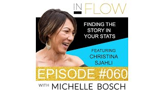 InFLOW - Episode 60 - Find The Story In Your Stats - Featuring Christina Sjahli