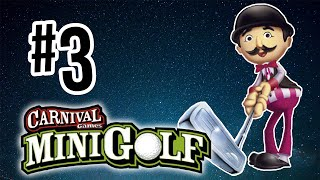 You Have To Waggle!! | Carnival Games: Mini Golf - Part 3