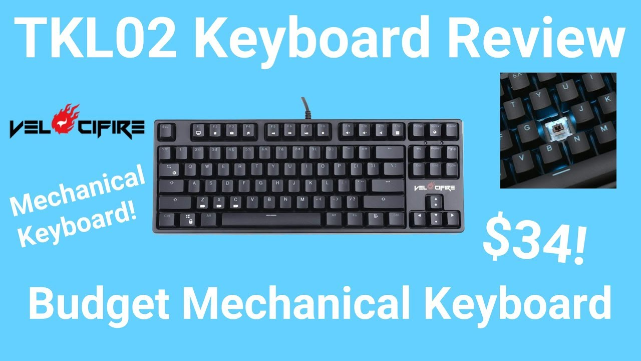 e1ccc9d4c0b Velocifire TKL02 Review | High Quality Budget Mechanical Keyboard ...