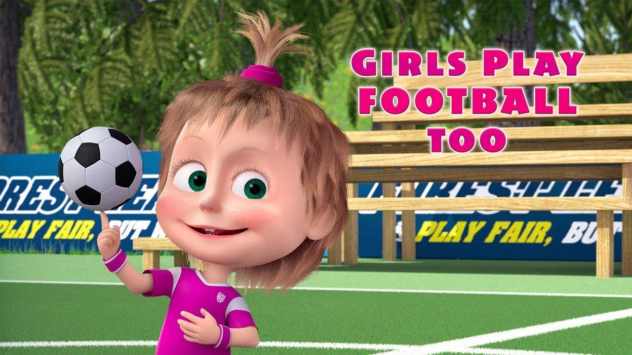 Masha and The Bear ⚽ Girls play football too </div>                                   </div> </div>       </div>                  <div style=