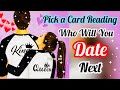 Pick a Card- Who Will You Date Next- SNGLES- TIMLESS- ALL SUN SIGNS- Magic Wands Tarot