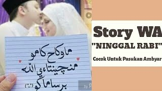 Download Story Status Wa Ambyar Ninggal Rabi By Lsista