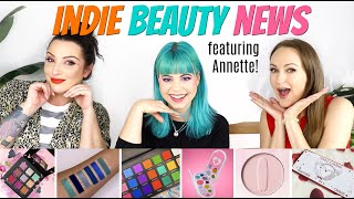 INDIE BEAUTY NEWS feat. Annette's Makeup Corner | BEAUTY NEWS