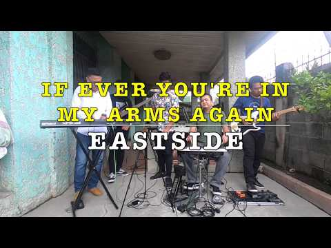 If Ever You're In My Arms Again - Eastside Band Cover