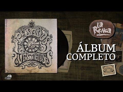 La Renga - Pesados Vestigios - Álbum Completo