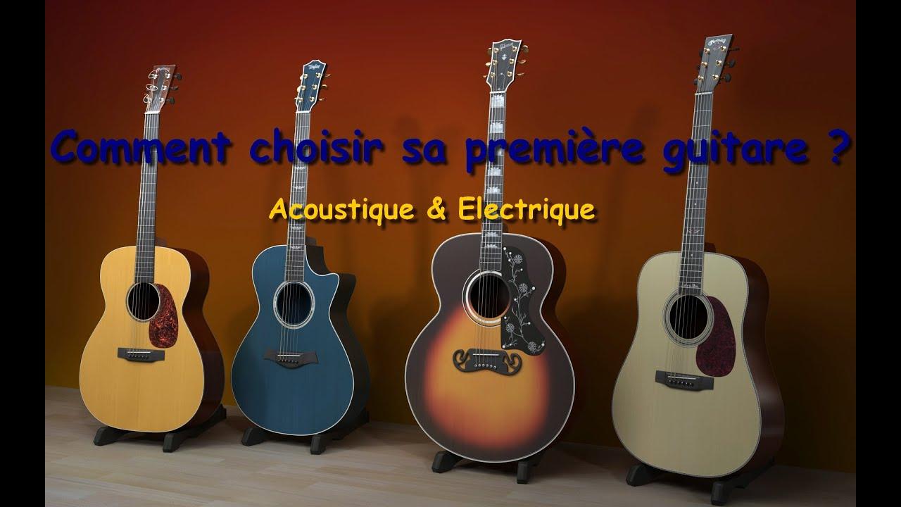Comment choisir sa première guitare ? - YouTube
