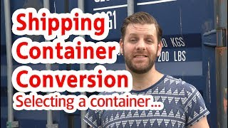 Choosing a Container - Shipping Container Home Office - Shipping container conversion  - Tiny House
