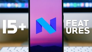 Android N: Walkthrough Of 15  Features