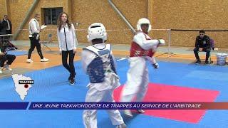 Yvelines | Une jeune Taekwondoïste de Trappes au service de l'arbitrage