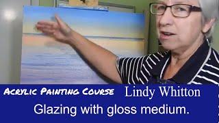 Acrylic painting course- Glazing with gloss medium