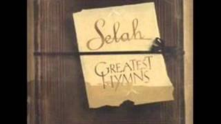 Selah  -  His Eye Is On The Sparrow