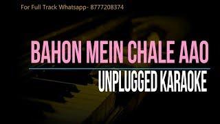 Bahon Mein Chale Aao | Unplugged Karaoke | Lata Mangesgkar