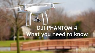 DJI Phantom 4 Review | What You Need to Know