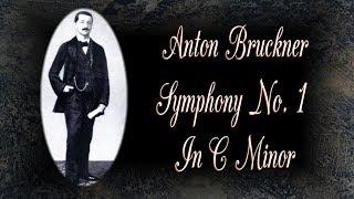 Bruckner - Symphony No.1 In C Minor