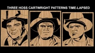 Time-lapse Of Three Hoss Cartwright Scroll Saw Patterns