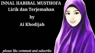 Gambar cover INNAL HABIBAL MUSTAFA Lirik Terjemahan (by) Ai Khodijah