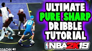 ULTIMATE DRIBBLE TUTORIAL FOR PURE SHARPS NBA 2K19 • BEST COMBOS TO BREAK ANKLES ☠