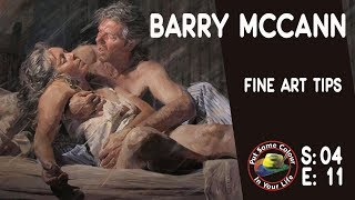 Fine Art tips witn an Incredible Art Lesson with Master Artist Barry McCann on Colour In Your Life
