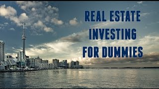 Real Estate Investing For Dummies - Part 1