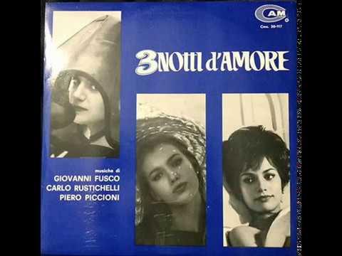 Giovanni Fusco, Carlo Rustichelli, Piero Piccioni – 3 Notti D'Amore