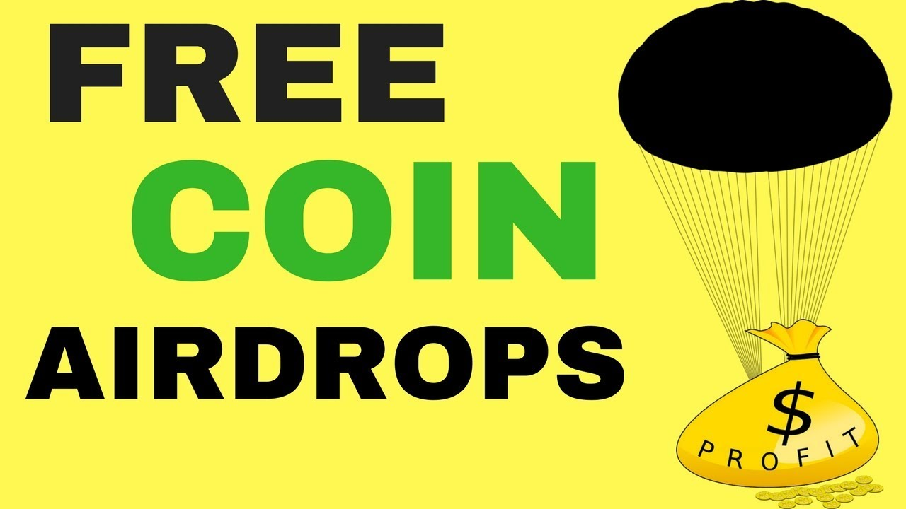 Free Coin Airdrops - Possible $350 in Free Coins