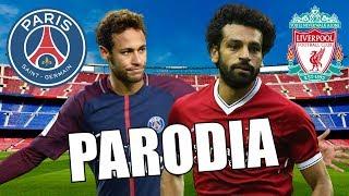 Canción PSG vs Liverpool 2-1 (Parodia Ibiza)
