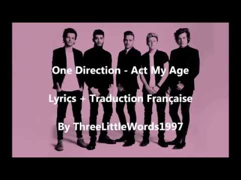 One Direction - Act My Age (Lyrics + Traduction Française)