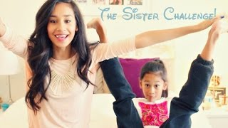 The Sister Challenge!!