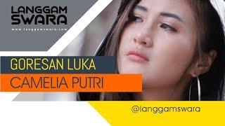 CAMELIA PUTRI  - GORESAN LUKA ( Official ) mp3