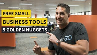 Free Small Business Tools - 5 Golden Nuggets