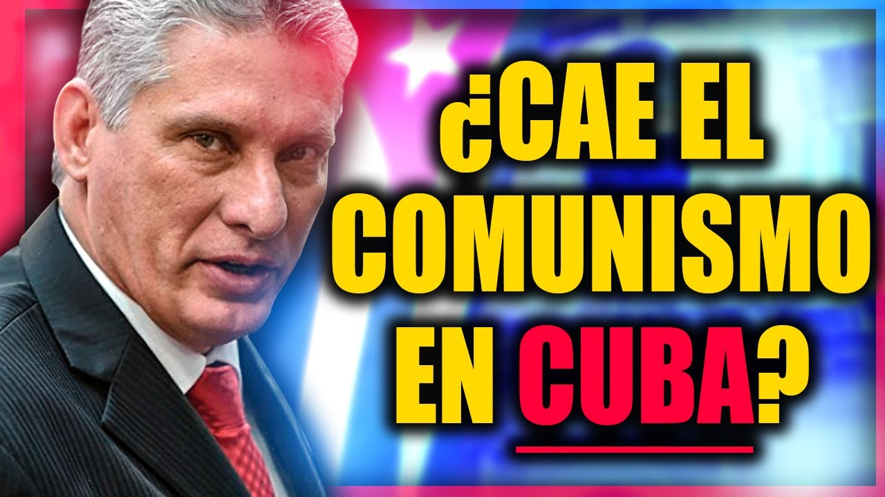 🇨🇺 CUBA: Protestas sorprenden al Gobierno comunista de Castro y Díaz-Canel