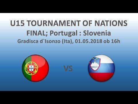 Live Stream - U15 Tournament of Nations - Final; PORTUGAL : SLOVENIA
