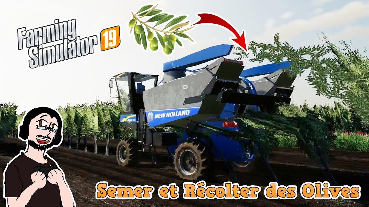 🚜[FR] (TUTO) FARMING SIMULATOR 19  Semer et Récolter des Olives