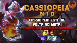 CASSIOPEIA ESTÁ DE VOLTA NO META! *TEAMFIGHT E LANEPHASE ABSURDA* - CASSIOPEIA MID GAMEPLAY [PT-BR]