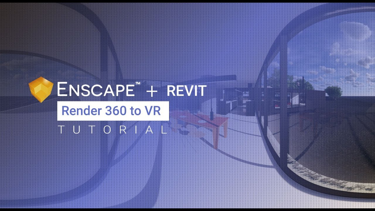Tutorial: Create 360 panoramic renders using Enscape for Revit for VR  presentations