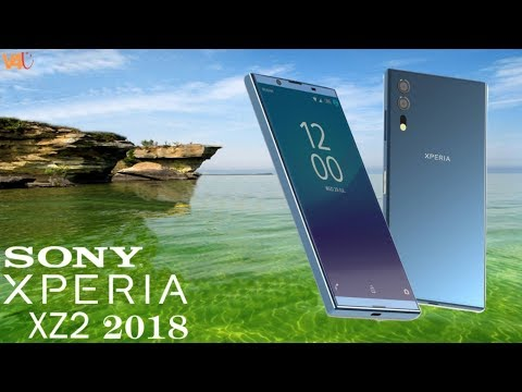Xperia XZ2 2018 Release Date, Price, Specifications, First Look, Camera -SONY Xperia XZ2 Inroduction