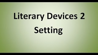 Setting (Literary Device)