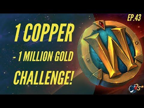 World of Warcraft Challenge | 1 Copper - 1 Million GOLD! (Ep.43 - Old School + New School Reset!)