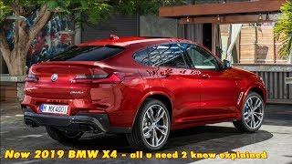 All New 2019 Bmw X4 - All U Need 2 Know Explained